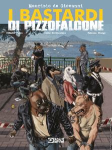 """""""I Bastardi di Pizzofalcone"""" a fumetti"""