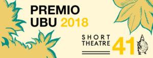 Short Theatre al Premio Ubu 2018