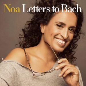 """""""Letters to Bach"""" è il nuovo progetto musicale di Noa"""