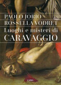 """Al Museo Correale di Sorrento si presenta """"Luoghi e misteri di Caravaggio"""""""