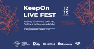 """""""KeepOn Live Fest"""", il meeting italiano della musica dal vivo"""