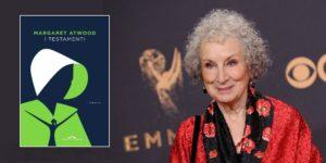 """Margaret Atwood torna in libreria con """"I testamenti"""""""