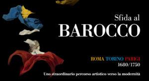 """La Reggia di Venaria inaugura virtualmente la mostra """"Sfida al Barocco"""""""