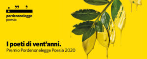 Nominati i tre esordi poetici di Pordenonelegge 2020