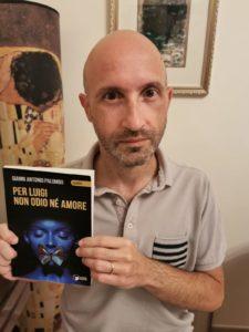 """""""Per Luigi non odio né amore"""" è il nuovo giallo di Gianni Antonio Palumbo"""