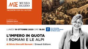 """""""L'Impero in quota. I Romani e le Alpi"""", Silvia Giorcelli Bersani presenta il volume al Museo Egizio"""