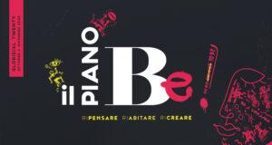 """Il Nuovo Teatro Sanità e Mutamenti/Teatro Civico partecipano al progetto """"Piano Be"""""""