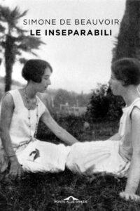 """""""Le Inseparabili"""", storia di un'amicizia impossibile da dimenticare"""