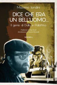 Un libro per celebrare il genio di Lucio Dalla nel giorno della sua nascita