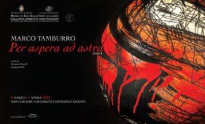 """""""Per aspera ad astra"""", le opere di Marco Tamburro intersecano scultura e scienza"""