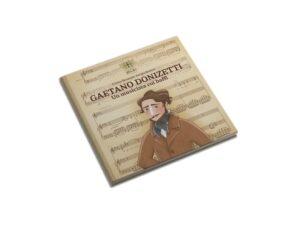 Gaetano Donizetti è il protagonista del terzo volume rivolto ai bambini edito dal Teatro Regio di Parma