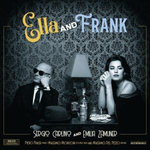 """Emilia Zamuner e Sergio Carlino firmano """"Ella and Frank"""", il disco che rende omaggio a due straordinarie voci"""